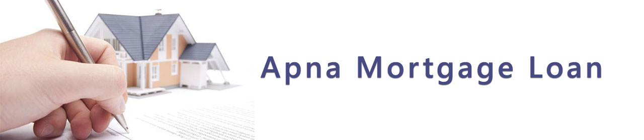 Apna Mortgage Loan